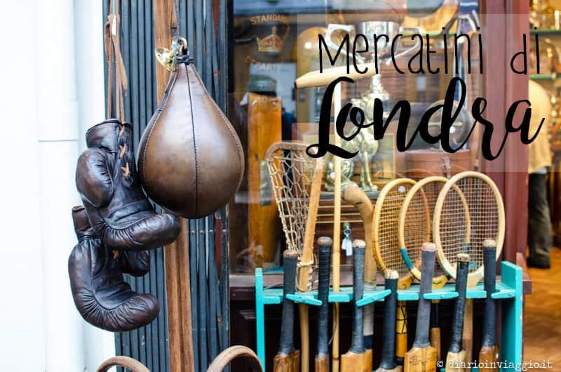 I mercatini di Londra da non perdere