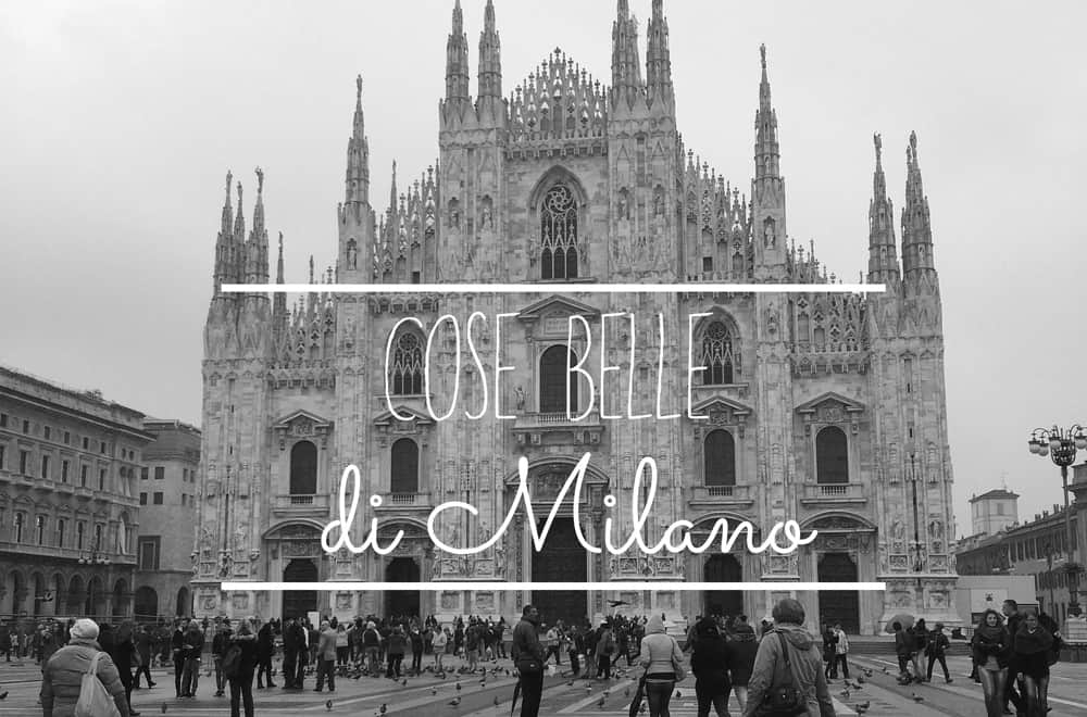 Cose belle di Milano