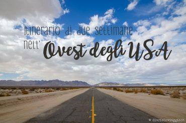 itinerario di due settimane nei parchi dell'ovest degli USA